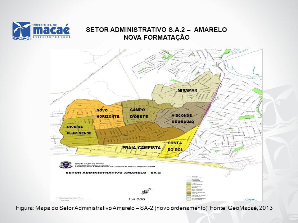 SETOR ADMINISTRATIVO S.A.2 – AMARELO NOVA FORMATAÇÃO Figura: Mapa do Setor Administrativo Amarelo – SA-2 (novo ordenamento). Fonte: GeoMacaé, 2013 PRA