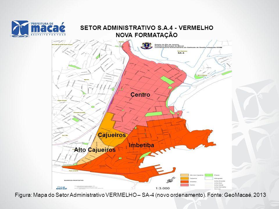 SETOR ADMINISTRATIVO S.A.4 - VERMELHO NOVA FORMATAÇÃO Figura: Mapa do Setor Administrativo VERMELHO – SA-4 (novo ordenamento). Fonte: GeoMacaé, 2013 I