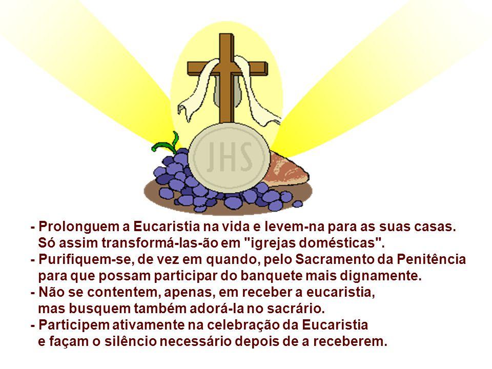 Gostaria, neste dia solene, apresentar algumas propostas: - Ter a celebração da Eucaristia, como a prioridade do domingo. - Participar da Eucaristia p