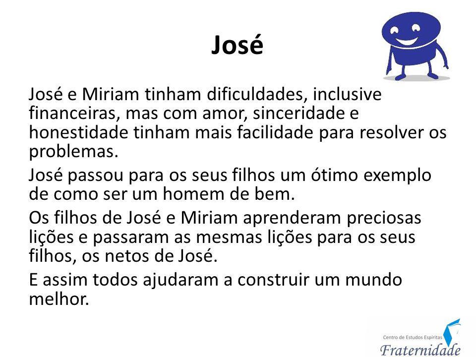 José José e Miriam tinham dificuldades, inclusive financeiras, mas com amor, sinceridade e honestidade tinham mais facilidade para resolver os problem