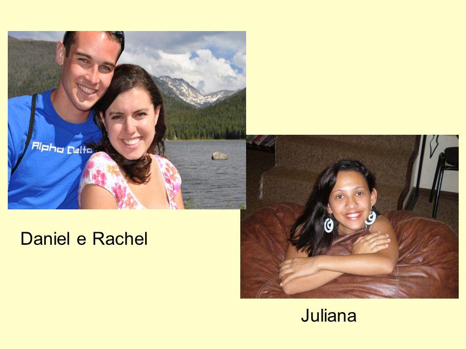 Daniel e Rachel Juliana