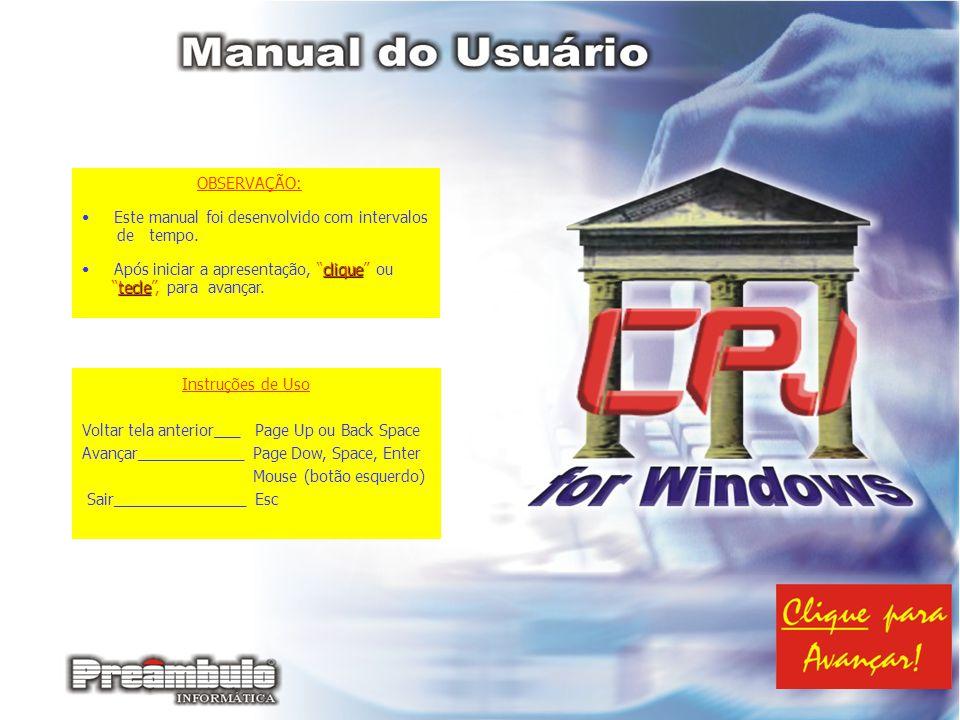 OBSERVAÇÃO: Este manual foi desenvolvido com intervalos de tempo. clique Após iniciar a apresentação, clique ou tecle tecle, para avançar. Instruções