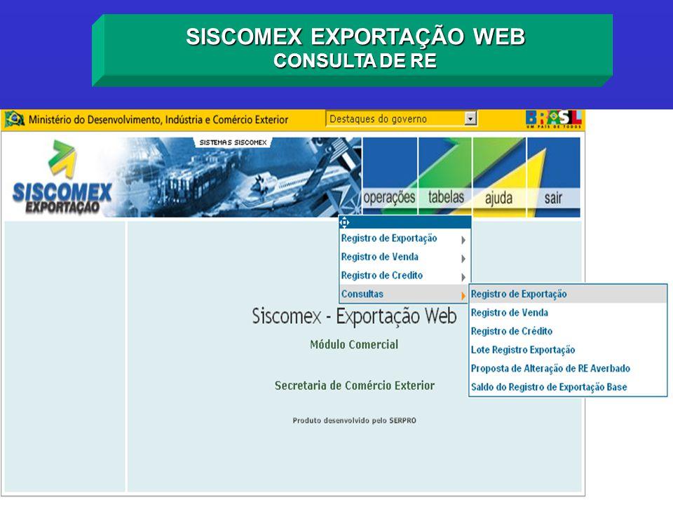 SISCOMEX EXPORTAÇÃO WEB CONSULTA DE RE