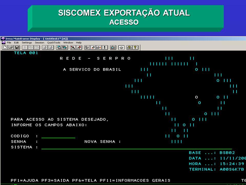 SISCOMEX EXPORTAÇÃO ATUAL ACESSO