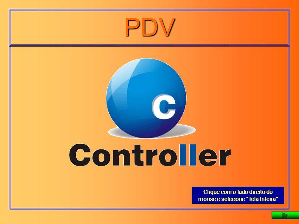PDV Clique com o lado direito do mouse e selecione Tela Inteira