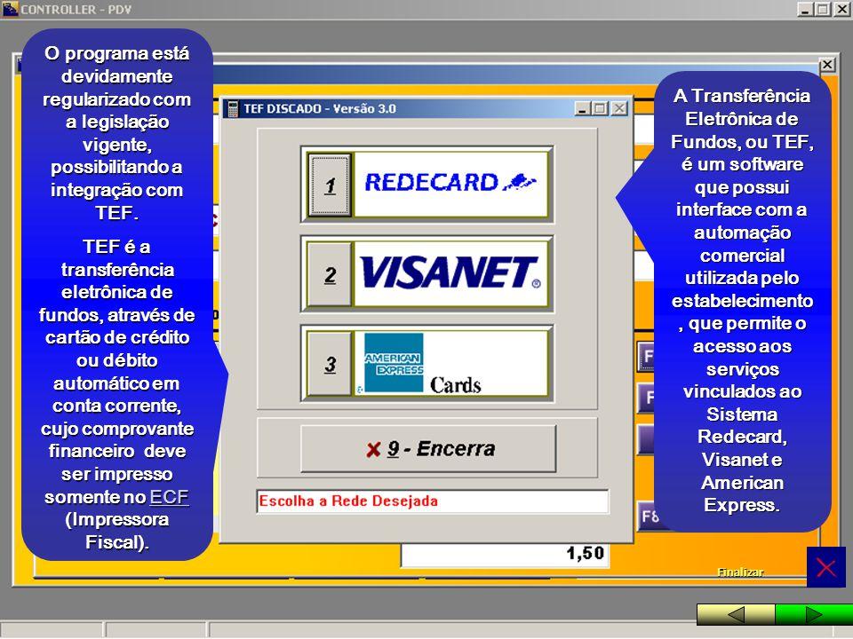 A Transferência Eletrônica de Fundos, ou TEF, é um software que possui interface com a automação comercial utilizada pelo estabelecimento, que permite