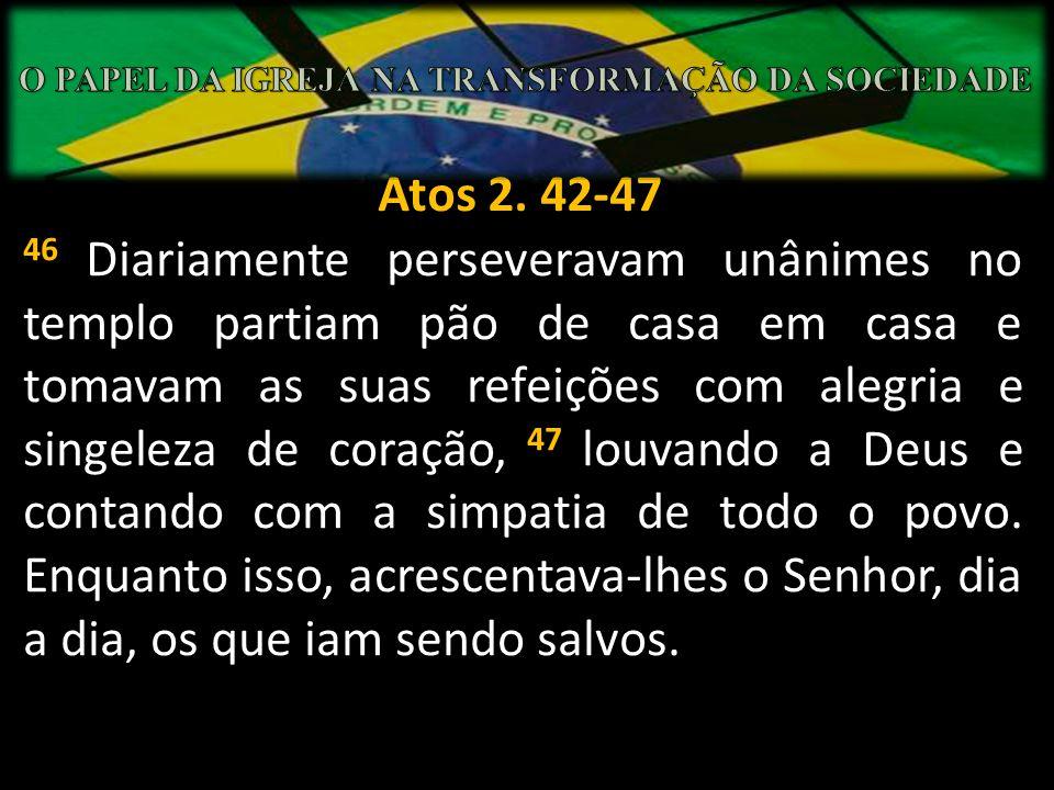 Quem somos Uma igreja caracterizada pela Palavra E perseveravam na doutrina dos apóstolos...