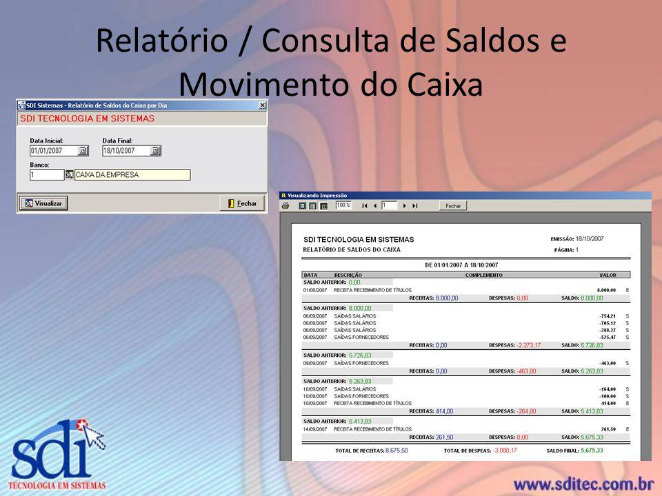 Relatório / Consulta de Saldos e Movimento do Caixa