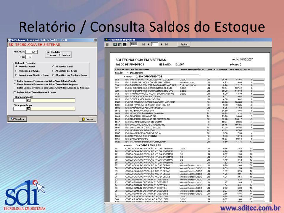 Relatório / Consulta Saldos do Estoque