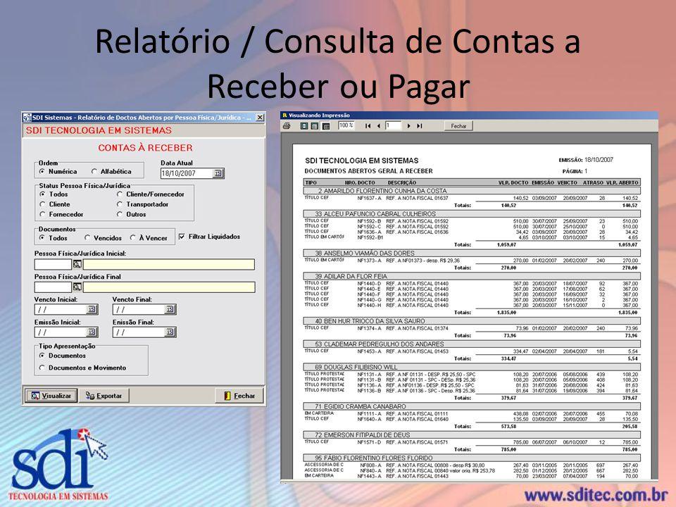 Relatório / Consulta de Contas a Receber ou Pagar