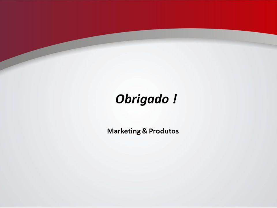 Marketing & Produtos Obrigado !