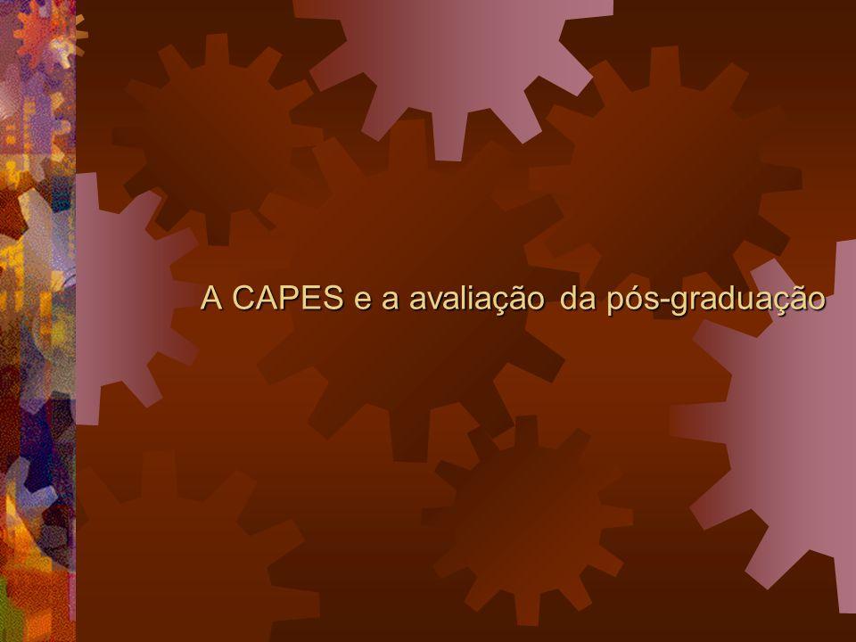 A CAPES e a avaliação da pós-graduação
