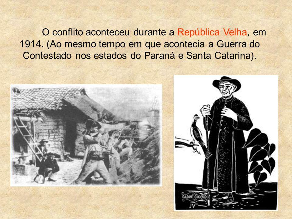 O conflito aconteceu durante a República Velha, em 1914.