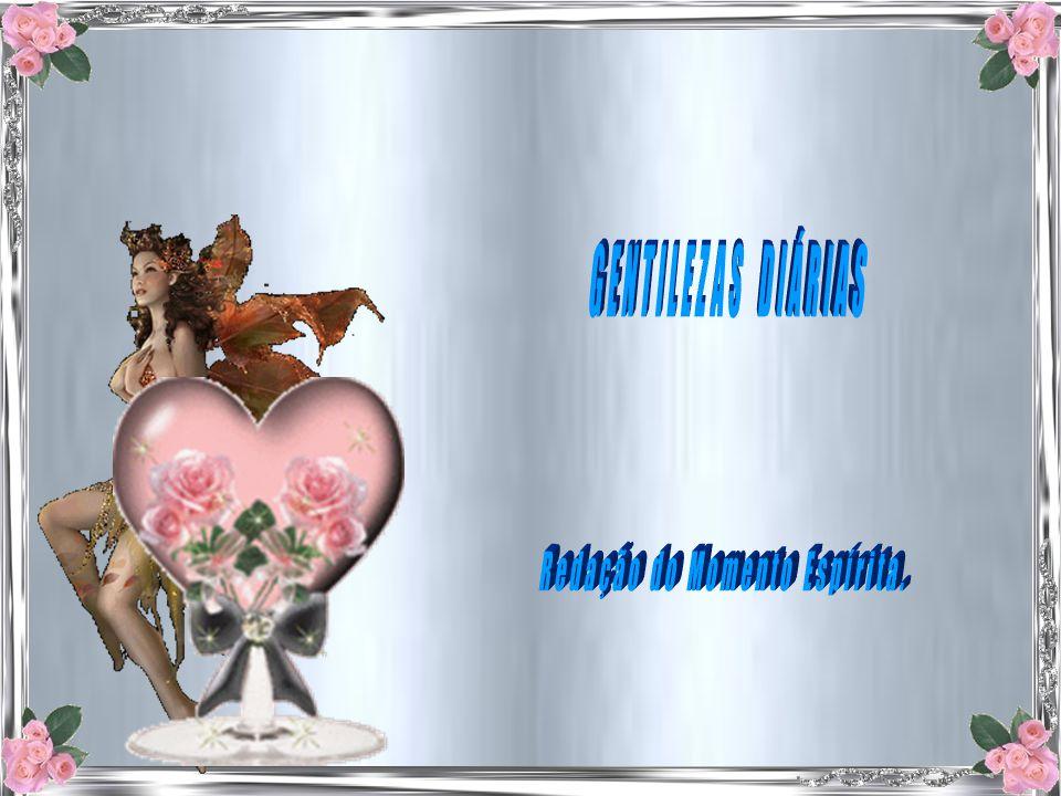 Texto : Redação do Momento espírita Enviado por : Sergio Ribeiro Música : DLicari – Adágio Albinoni Formatação : Nair Flores Email : nairefe@gmail.com