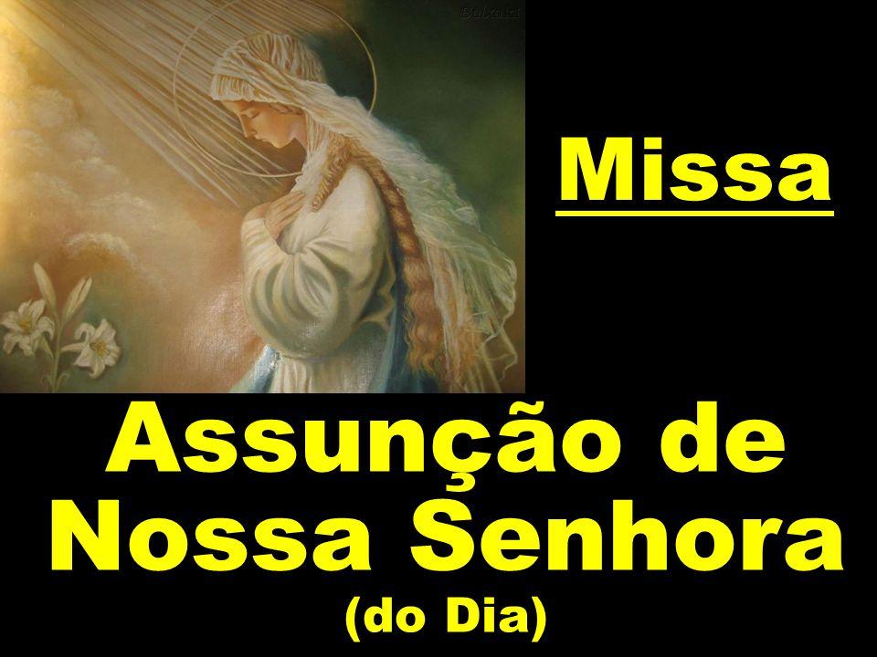 Missa Assunção de Nossa Senhora (do Dia)