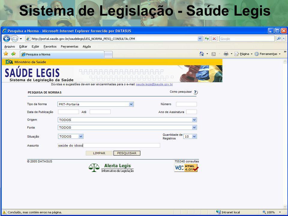 - Legislação Total de Consultas no Saúde Legis: 763.408 Total de atos normativos cadastrados no sistema: 60.000 Total de links para textos completos inseridos no sistema: 35.000 Sistema de Legislação - Saúde Legis