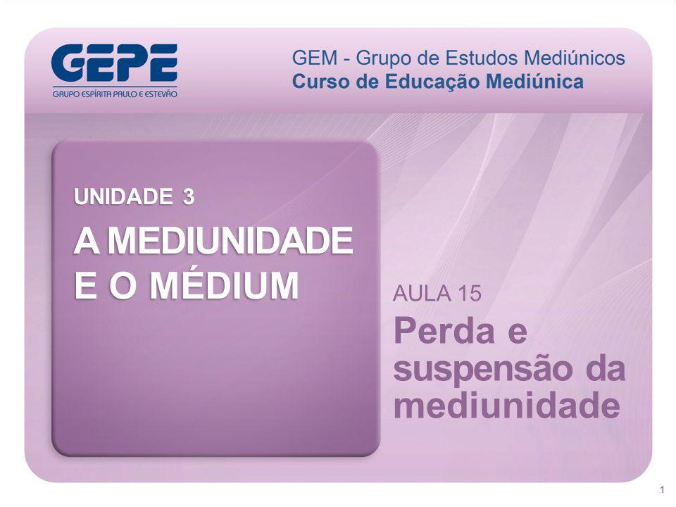 32 Fase em que o guia mediúnico atua mais diretamente sobre o médium, estabelecendo-se entre eles uma interpenetração áurica Therezinha Oliveira