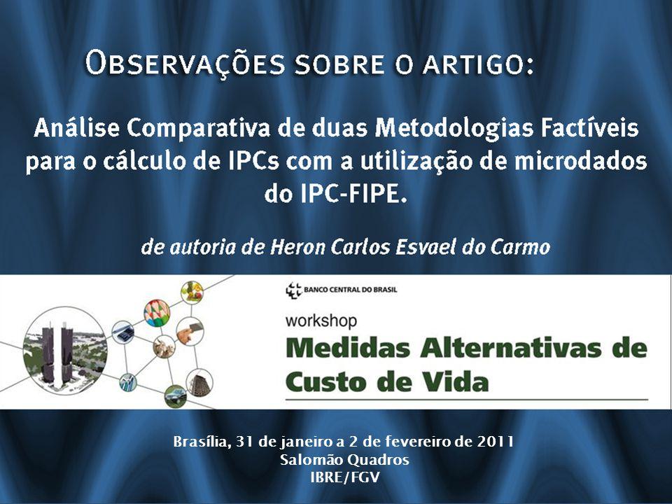 Brasília, 31 de janeiro a 2 de fevereiro de 2011 Salomão Quadros IBRE/FGV