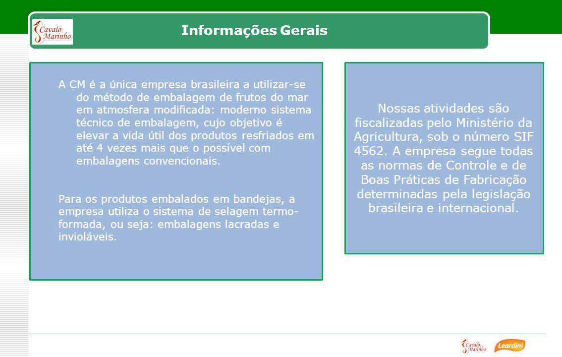 Informações Gerais Nossas atividades são fiscalizadas pelo Ministério da Agricultura, sob o número SIF 4562.