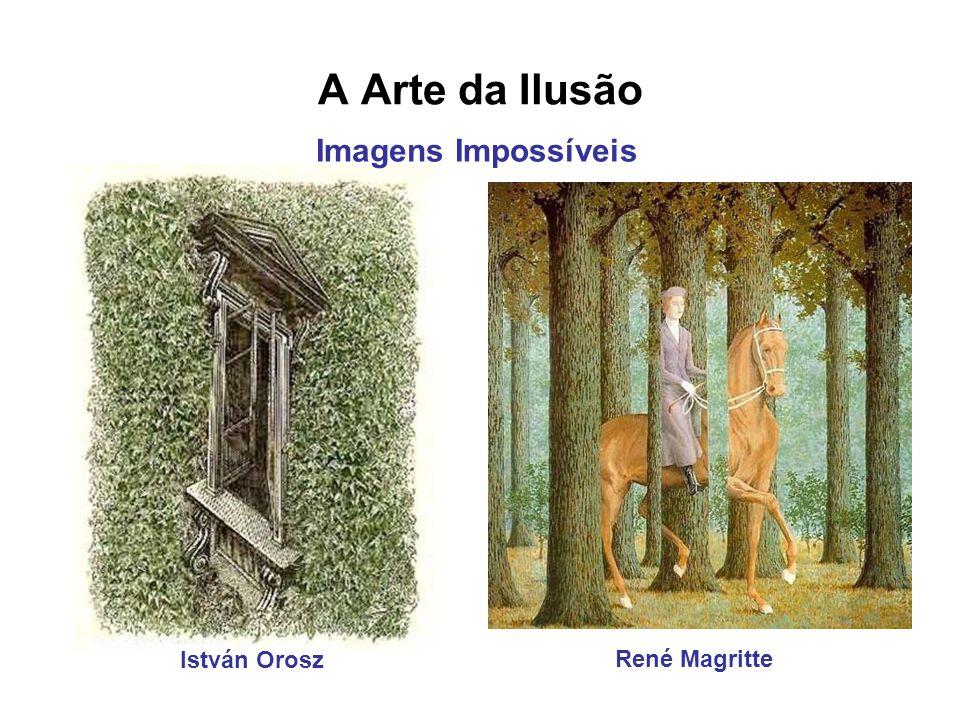 A Arte da Ilusão István Orosz René Magritte Imagens Impossíveis