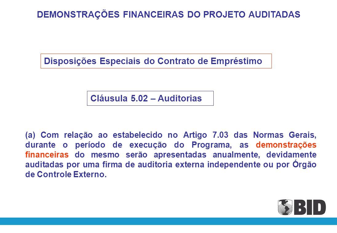 Temário As demonstrações financeiras, seus objetivos e seus usos pelo Banco.