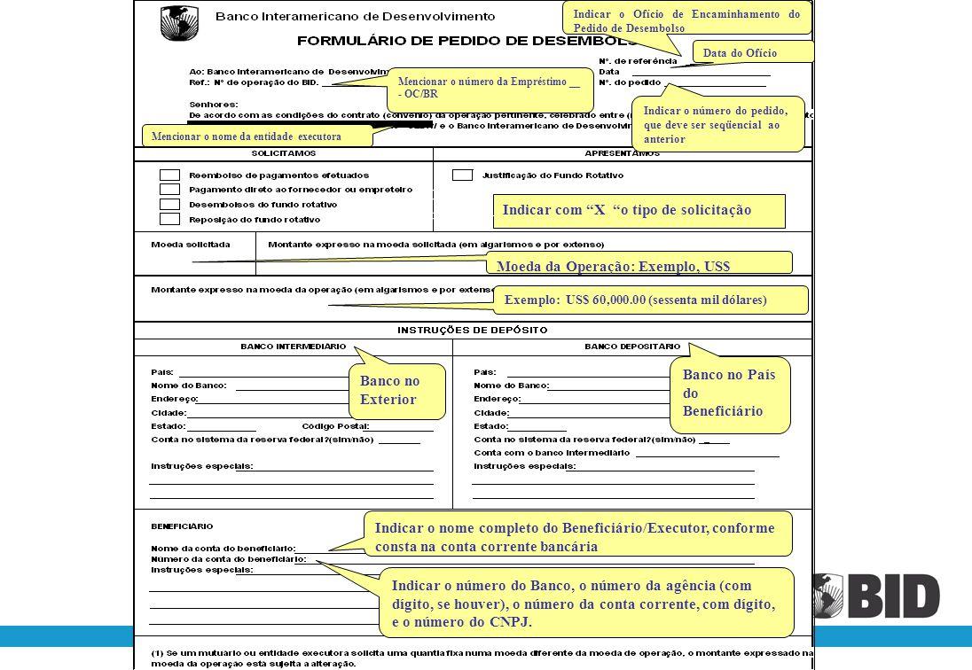 Cláusulas Contratuais: Cláusula 1.05 – Disposições Especiais Artigo 3.06 das Normas Gerais (iii) Para pagamento direto a consultores, empreiteiros, fo