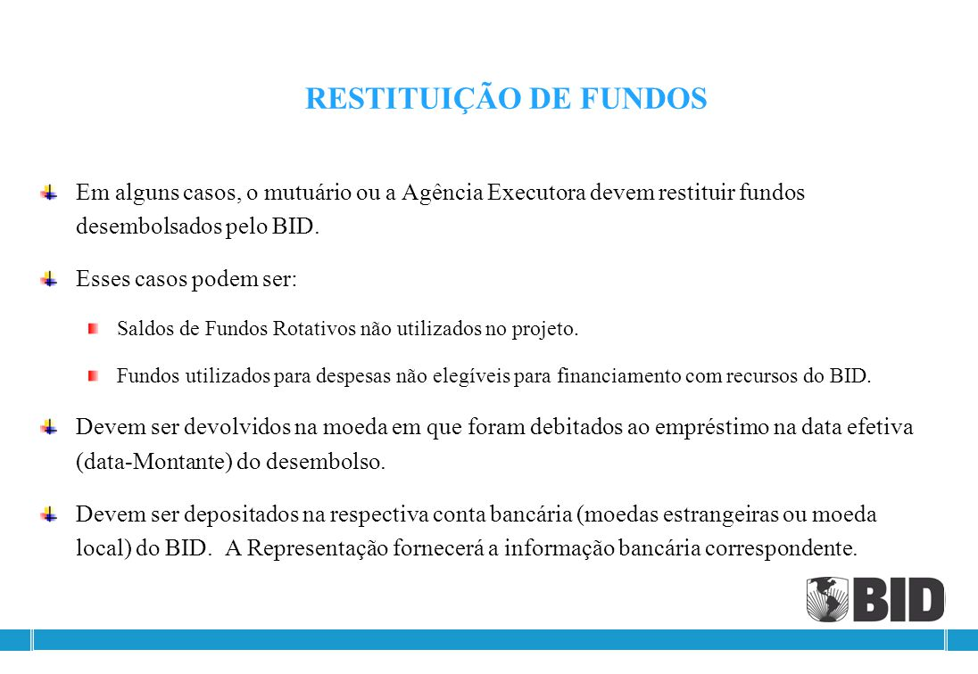 Despesas elegíveis Renovável até a porcentagem aprovada, conforme necessidade de liquidez do Projeto para determinado prazo (a ser convencionado entre
