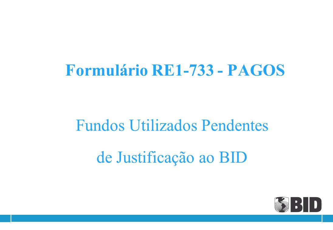 Formulário RE1-733-09-98-FR (6ª parte) - Diferença apurada É possível que seja apurada alguma diferença entre o valor disponibilizado pelo BID e a apl