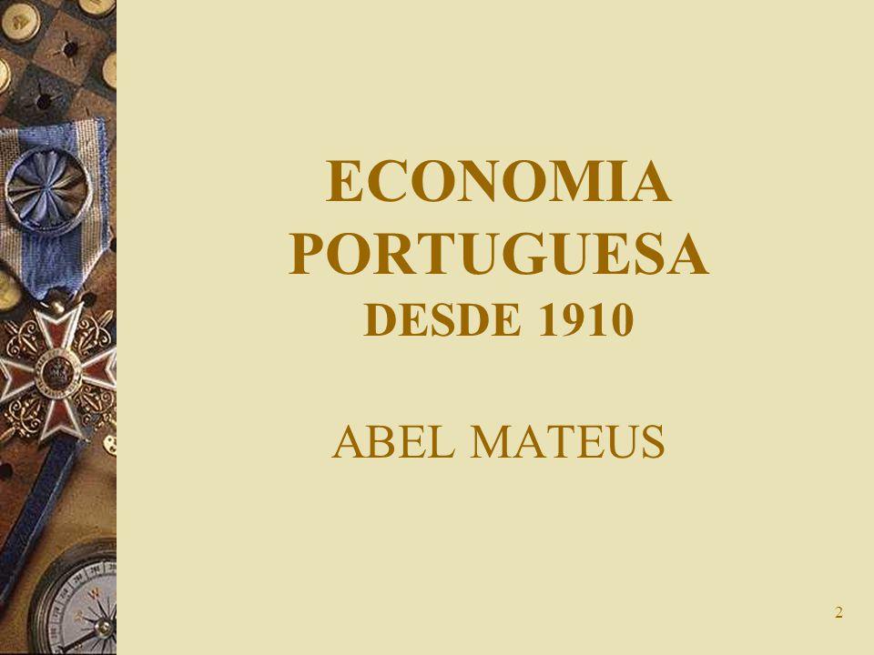 2 ECONOMIA PORTUGUESA DESDE 1910 ABEL MATEUS
