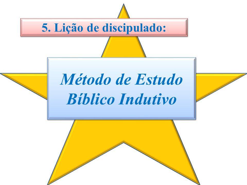 Método de Estudo Bíblico Indutivo 5. Lição de discipulado:
