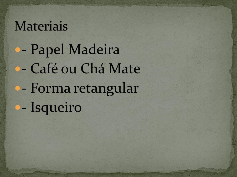 - Papel Madeira - Café ou Chá Mate - Forma retangular - Isqueiro