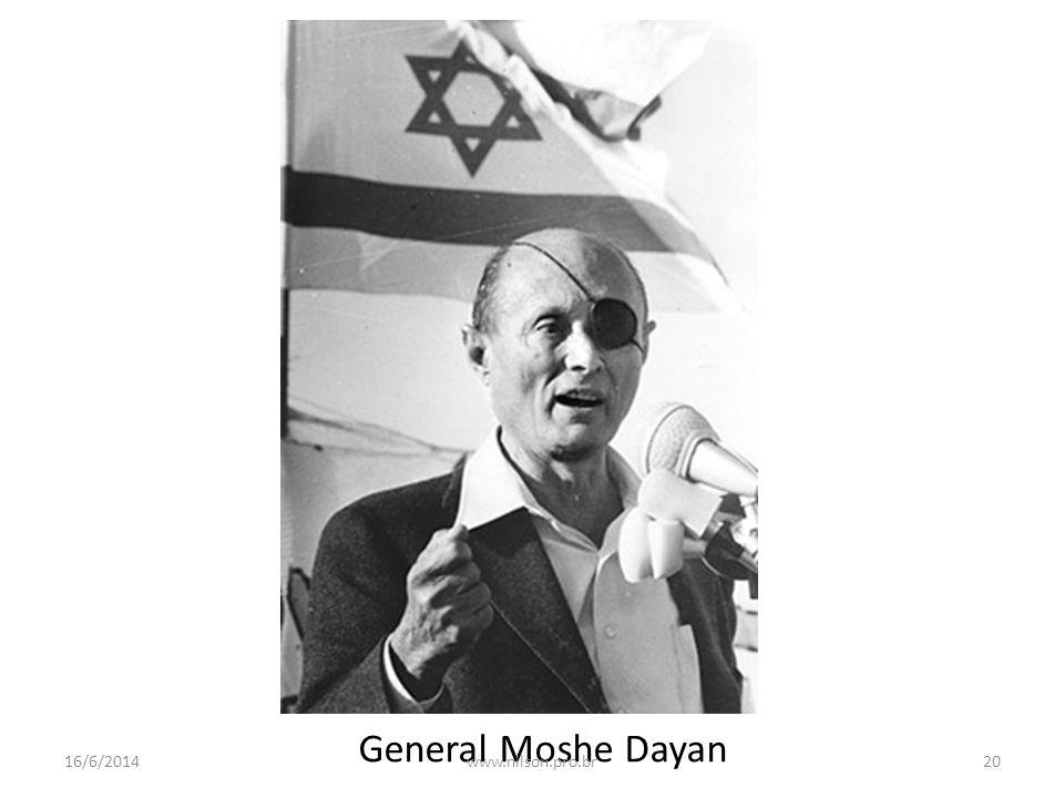 General Moshe Dayan 16/6/201420www.nilson.pro.br