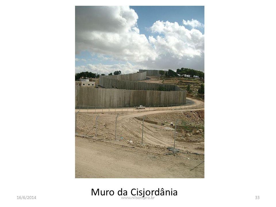 Muro da Cisjordânia 16/6/201433www.nilson.pro.br