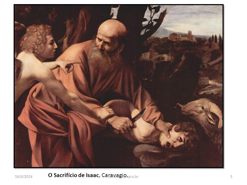 O Sacrifício de Isaac, Caravagio. 16/6/20145www.nilson.pro.br