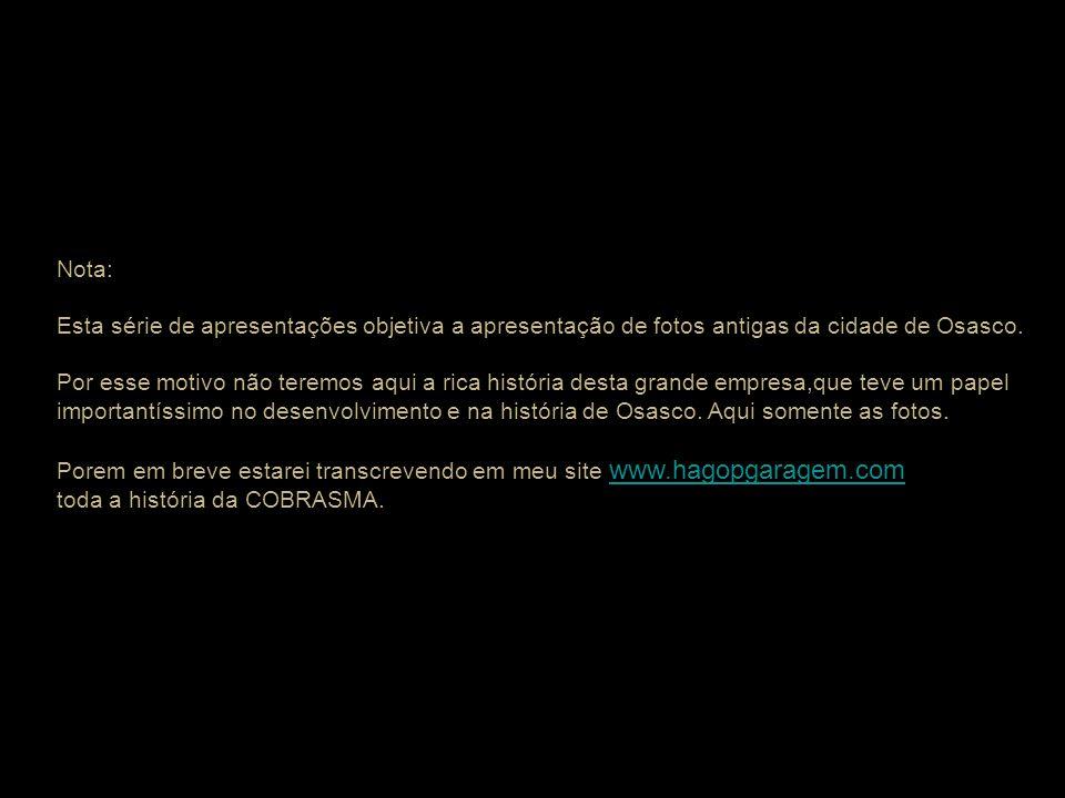 A Companhia Brasileira de Materiais Ferroviários - COBRASMA foi uma empresa privada (Grupo Vidigal) responsável pela fabricação de parte do material f