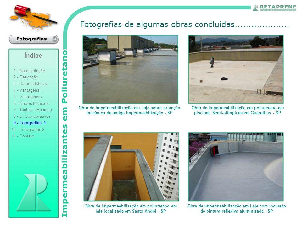 Fotografias de algumas obras concluídas.................... Obra de impermeabilização em poliuretano em piscinas Semi-olímpicas em Guarulhos - SP Obra
