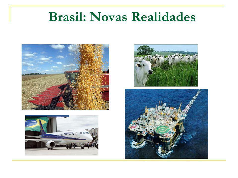 Brasil: Novas Realidades
