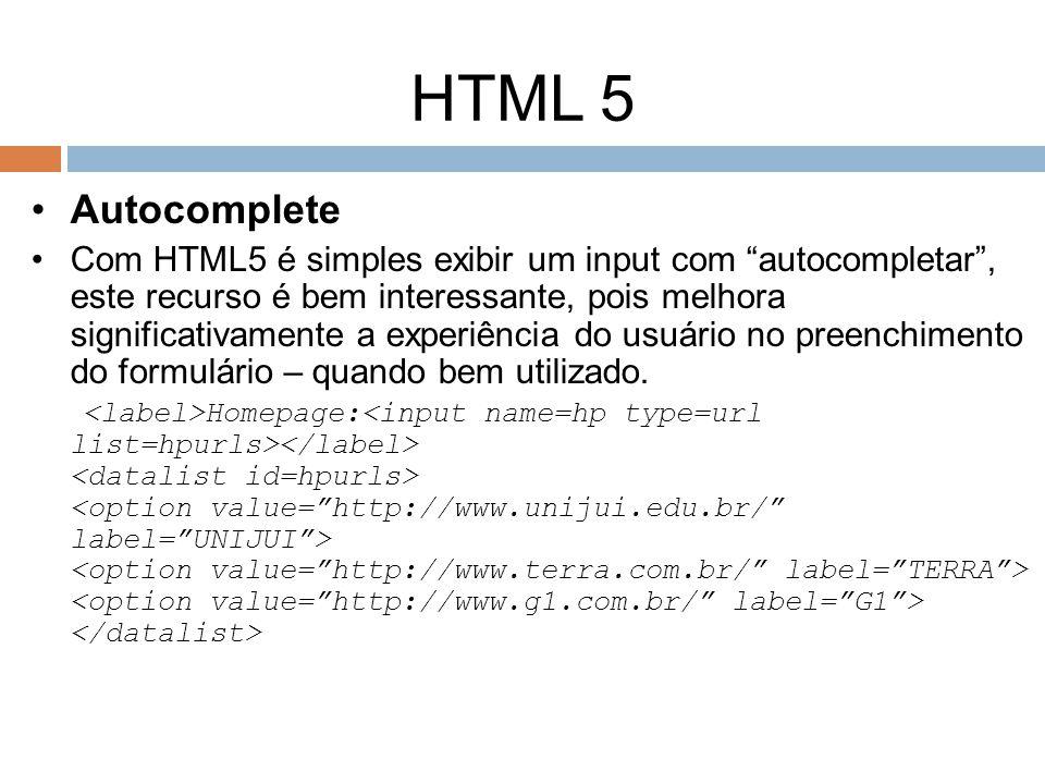 Autocomplete Com HTML5 é simples exibir um input com autocompletar, este recurso é bem interessante, pois melhora significativamente a experiência do