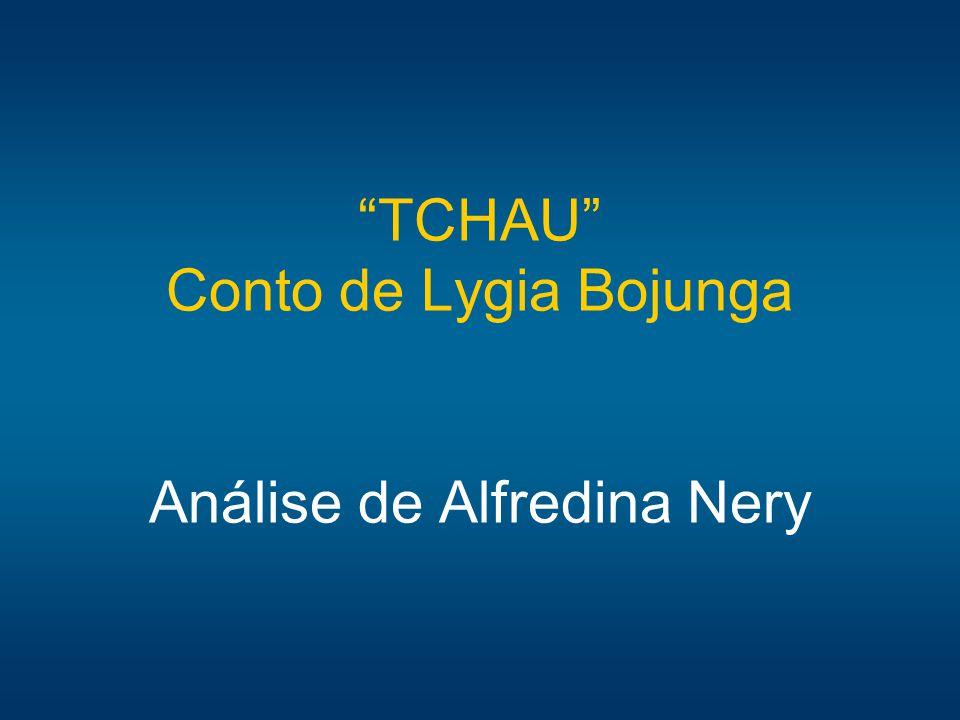 TCHAU Conto de Lygia Bojunga Análise de Alfredina Nery