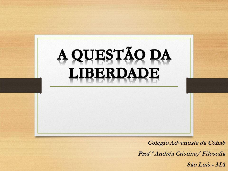 Colégio Adventista da Cohab Prof.ª Andréa Cristina/ Filosofia São Luís - MA