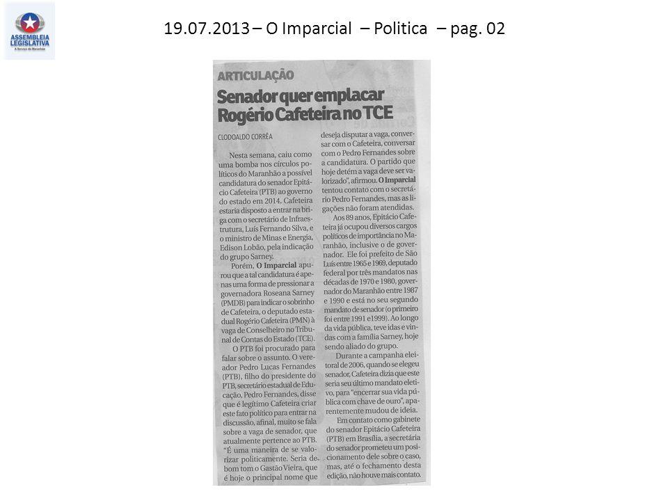 19.07.2013 – O Imparcial – Politica – pag. 02