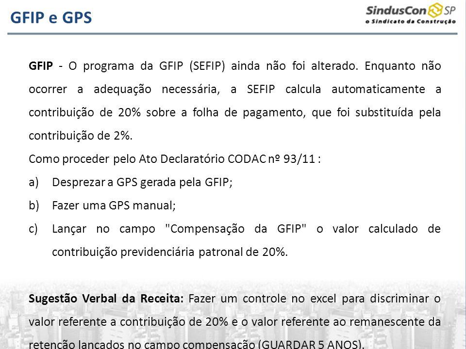 GFIP - O programa da GFIP (SEFIP) ainda não foi alterado. Enquanto não ocorrer a adequação necessária, a SEFIP calcula automaticamente a contribuição