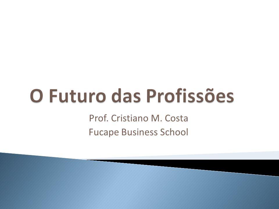Prof. Cristiano M. Costa Fucape Business School