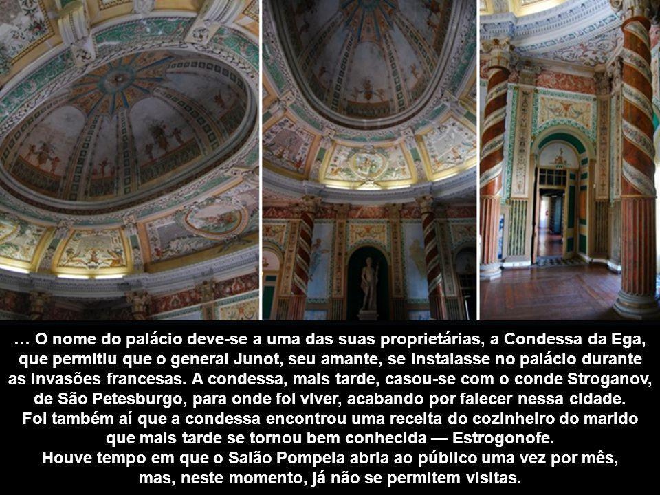 SALÃO POMPEIA O Palácio da Ega, construído no século XVI e usado como as instalações do Arquivo Histórico Ultramarino desde 1931, esconde uma das mais belas salas da cidade.