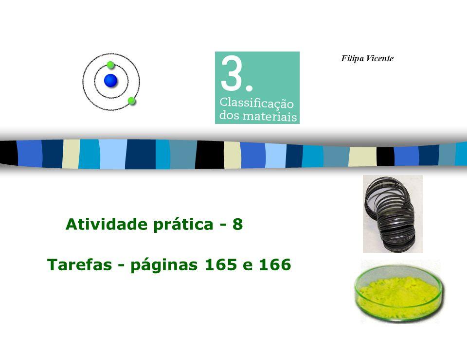 Filipa Vicente Tarefas - páginas 165 e 166 Atividade prática - 8
