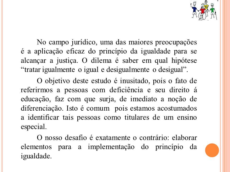No campo jurídico, uma das maiores preocupações é a aplicação eficaz do princípio da igualdade para se alcançar a justiça. O dilema é saber em qual hi