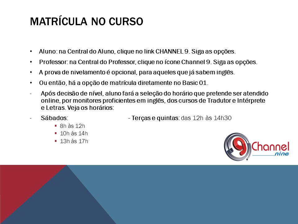 Valor do curso: apenas R$60,00 por módulo, no ritmo do aluno, sendo o máximo 1 semestre por módulo.