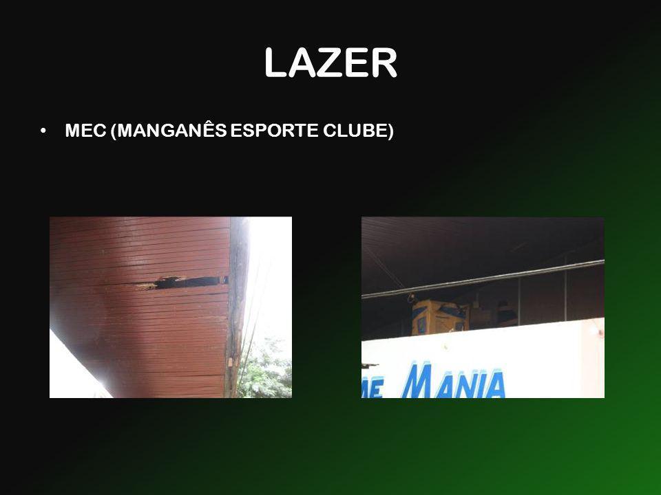 LAZER MEC (MANGANÊS ESPORTE CLUBE)