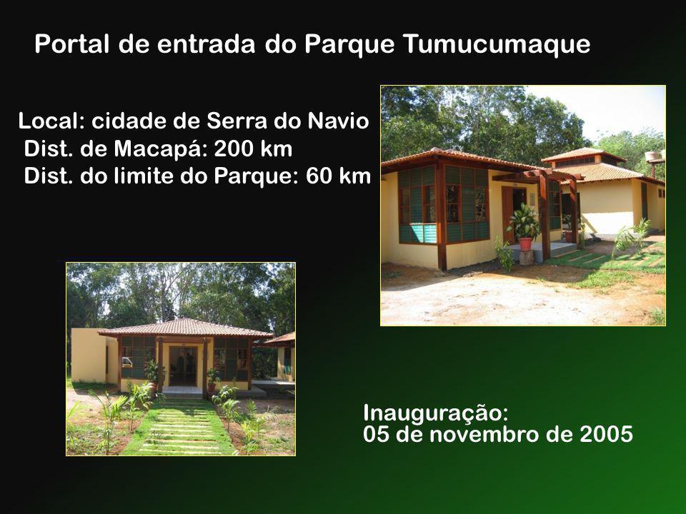 Portal de entrada do Parque Tumucumaque Local: cidade de Serra do Navio Dist. de Macapá: 200 km Dist. do limite do Parque: 60 km Inauguração: 05 de no