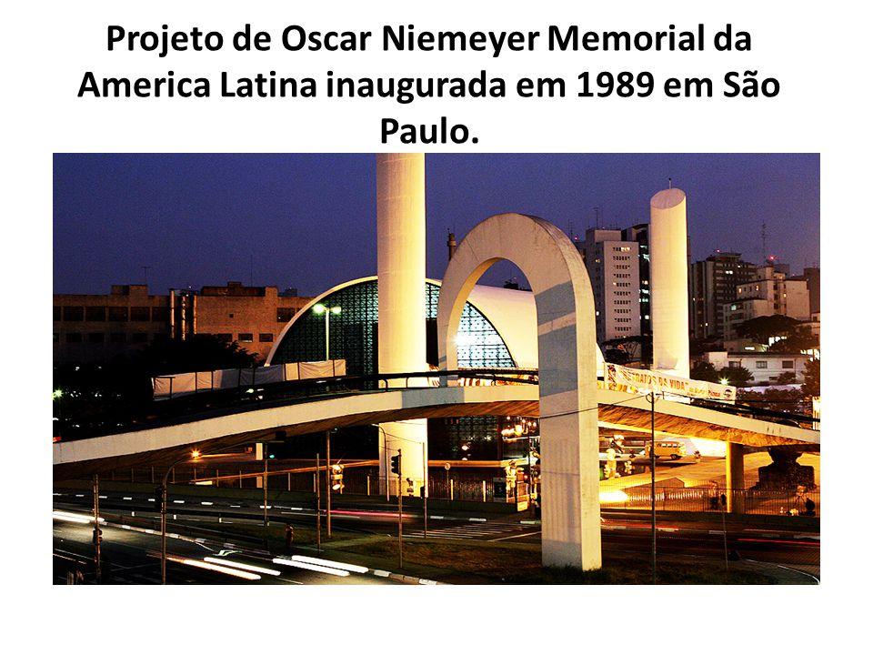 Projeto de Oscar Niemeyer Memorial da America Latina inaugurada em 1989 em São Paulo.